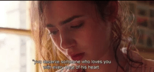 Heart, Who, and You: ou desèrve someone who loves you  vith every beat of his heart