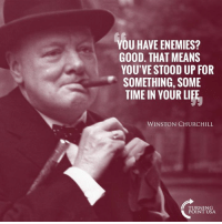 TRUTH! 👇: OU HAVE ENEMIES?  GOOD. THAT MEANS  YOU'VE STOOD UP FOR  SOMETHING, SOME  TIME IN YOUR LIFE  WINSTON CHURCHILL  TURNIN  POINT USA TRUTH! 👇