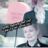 ouatbestscenes  REGINA  NEVERP4NNED MTGNE  oc  I miss you.  No I miss my brother so much, he was like the closest person to me I told him everything.