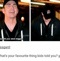 Memes, Kids, and 🤖: ought you were blgger  ssgard  hat's your favourite thing kids told you? x Goooooood I'm so stupid chrisevans