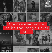 Choose One, Memes, and Movies: ou'll oat loo  DID YOU KNOW  MOVIES  WONDER  Forid  STEP  Choose one movie  to be the last you ever  see  FIGURES  LA LA LAND  MOONLIGHT  DENZEL VIOLA  EENCES So tough, I'm still thinking about it! 🎥 • • • • Double Tap and Tag someone who needs to know this 👇 All credit to the respective film and producers. movie movies film tv camera cinema fact didyouknow moviefacts cinematography screenplay director actor actress act acting movienight hollywood netflix didyouknowmovies watches product