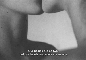 As One: Our bodies are as two  but our hearts and souls are as one