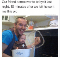 Memes, Http, and Friend: Our friend came over to babysit last  night. 10 minutes after we left he sent  me this pic  @ theblessedone that face via /r/memes http://bit.ly/2GB1YWg