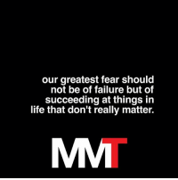 Life, Memes, and Failure: our greatest fear should  not be of failure but of  succeeding at things in  life that don't really matter.  MMT DOUBLE TAP if you feel this one!!! ⠀ ⠀ Francis Chan