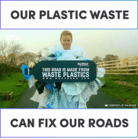 Memes, 🤖, and Company: OUR PLASTIC WASTE  MACRERUR  THIS ROAD IS MADE FROM  WASTE PLASTICS  W W W.M ACREBUR COM  COURTESY OF MACREBUR  CAN FIX OUR ROADS This company is paving roads with recycled plastic.