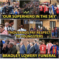 Memes, Respect, and Superhero: OUR SUPERHERO IN THE SKY  R E  THOUSANDS PAY RESPECT  UTHOUSANDS PAY RESPECT  TO YOUNGSTERS  ER  A INIESTA  BRADLEY .  LOWERY  BRADLEY LOWERY FUNERAL Gone but never forgotten 🌹👼🏻