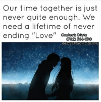 "Future, Life, and Love: Our time together is just  never quite enough. We  need a lifetime of never  ending ""Love""n  11 Contacts Oivia  @LOVE.PSYCHIC.OLIVIA 🔮Olivia Carter voted number 1 known worldwide for saving relationship-marriages. Olivia has been doing her work for the past 25 years and is 1 of the top psychics. If you are going through separation-relationship problems Olivia is the one to call 📱Go Follow @love.psychic.olivia 👣 @love.psychic.olivia 👣 @love.psychic.olivia 👣 She will give you guidance and lead you on the right path. Tired of feeling hurt on the inside💔 constantly thinking about that one person😔 want that happiness back like when you first met💏. Don't hesitate to reach out for help Olivia's work takes affect amazingly fast😀 and is private and confidential services are 24 hours a day. If you're looking to reconnect with a loved one-getting out of the friend zone she can help❤😍. Need answers about your future🔮 wanting your True soulmate or trying to be successful in life Olivia helps in all matters of life. Give her a call now (702)508-1310 for your first time caller FREE PSYCHIC LOVE READING💕 International calling available🔮 chakra chakrabalance tarot tarotcards psychics psychic mystic psychicreading aura cleansing sage crystalball crystalhealing chakras lovers crystals zodiac fortuneteller phonereading crystalhealing truthbetold love worth honesty trust realationshipgoals pain hope sexuall"