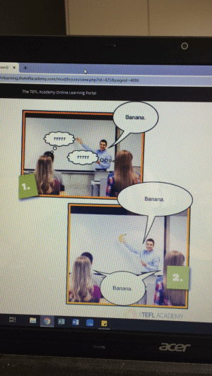 Lol can we take a moment to appreciate the legit unintentional meme in my Teaching English as a Foreign Language Course material by micheledreyer MORE MEMES: ours): > : +  elearning.theteflacademy.com/mod/lesson/view.php?id=425&pageid :4086  The TEFL Academy Online Learning Portal  Banana.  ??22?  ??2?  0o  Banana  Banana  '사 TEFLACADEMY Lol can we take a moment to appreciate the legit unintentional meme in my Teaching English as a Foreign Language Course material by micheledreyer MORE MEMES