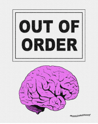 OUT OF  ORDER  nanicmanuee It's a brain not a testicle but that would also be appropriate . . . . . . . . . . . . . . . . . . . . . . . . . . . . . digital art outoforder digitalart digitalartist digitalpainting illustrator illustration modernart contemporaryart mentalhealth