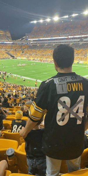 Another genius repurpose of an AB jersey by Steelers fan Kevin Biblis: OUT OF  TOWN  84  TO A3  WARD Another genius repurpose of an AB jersey by Steelers fan Kevin Biblis