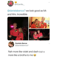 """Type """"F"""" to pay respect to a fallen brother 💯🙏 via /r/memes https://ift.tt/2Emt15y: OVCarrillo  @danielabence7 we look good as Mr.  and Mrs. Incredible  Daniela Bence  @danielabence7  Nah more like violet and dash cuz u  more like a brotha to me Type """"F"""" to pay respect to a fallen brother 💯🙏 via /r/memes https://ift.tt/2Emt15y"""