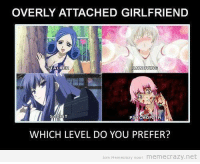 ~Thorn: OVERLY ATTACHED GIRLFRIEND  TALKER  ANN COTY IN  WHICH LEVEL DO YOU PREFER?  join Memecrazy nown memecrazy, net ~Thorn