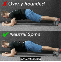 Memes, 🤖, and Commons: overly Rounded  Neutral Spine  @drjacob. harden DON'T MAKE THIS MISTAKE TRAINING YOUR CORE The most common cue given to fix anterior pelvic tilt is to learn to posterior tilt. And that's 👍 great advice. But it can be taken too far. While we need to tilt back, it should only be to neutral, 🚧 not past it. When I see people doing core work, I often find them pulling into a full posterior tilt and a flattened to even rounded low back. 🙅 THAT'S NOT WHAT WE WANT! If the goal with posture and athletic movements is to be neutral, we need to strengthen and stabilize neutral. That means having a lumbar curve. (NOTE: If the goal is to be strong in the hollow position or with more psoterior tilt, then the check and X would switch. All about context.) We need to train for the goal, which in the case of fixing APT, is to hold a neutral spine. Many of you will find that you are not very strong in a true neutral and that 3 minute plank quickly becomes 30 seconds, especially when you start controlling your 😥 breathing as well. We rely on the crunching of the abs and the rounded position to help us resist extension. Instead, in this case, we need to maintain our lumbar curve and integrate 🌐 360° of core musculature to hold our position. So long story short: One faulty position can't fix another. If you want to maintain a neutral spine in your posture and under load, you have to strengthen that position. Train for the goal. Do you want to see a 🎬 video tomorrow of how to set up and execute a proper plank? Let me know below! MyodetoxOrlando Myodetox FutureproofYourBody