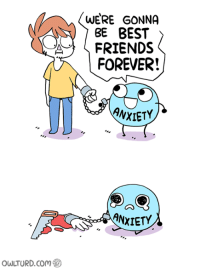 Owlturd: owLTURD com  WERE GONNA  BE BEST  FRIENDS  FOREVER!  ANXIETY  ANXIETY