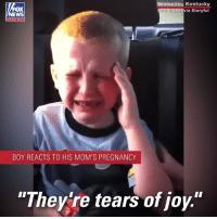 "A young boy got some exciting news from his mom, and his reaction was priceless.: OX  EWS  Louisville, Kentucky  via Storyful  rin Bryan  chan nel  BOY REACTS TO HIS MOM'S PREGNANCY  ""Theylre tears of joy."" A young boy got some exciting news from his mom, and his reaction was priceless."