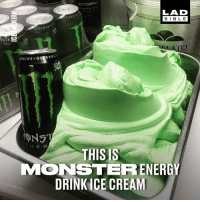 We all know an energy drink nut, who is going to love this! 💚😱  ICE: OYTOPPIN  occola  LAD  BIBL Ejore  JOVGE  GINSE  THISIS  MONSTERR ENERGY  DRINK ICE CREAM We all know an energy drink nut, who is going to love this! 💚😱  ICE