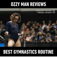 9gag, Memes, and Best: OZZY MAN REVIEWS  ozzymanreviews IG  katelyn_ohashi | IG  BEST GYMNASTICS ROUTINE 🔉With great flippy spinny power comes great responsibility Commentry By @ozzymanreviews | Gymnast: @katelyn_ohashi - 9gag gymnastics katelynohashi