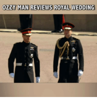 Here's me commentary on the Royal Wedding.: OZZY MAN REVIEWS ROYAL WEDDING Here's me commentary on the Royal Wedding.
