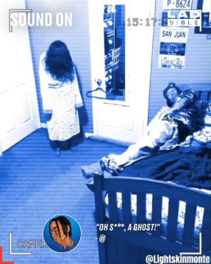 "When you see a ghost in the corner of your room... 'Ima whoop that ass' 😂: P 8624  CAD  15:17:531 BLE  SOUND ON  SAN JUAN  CURACAO  ""OH S* AGHOST!""  CAMEA  @Lightskinmonte When you see a ghost in the corner of your room... 'Ima whoop that ass' 😂"