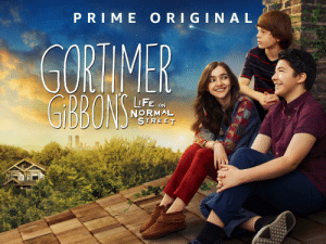 This show is pure wholesome entertainment. With beautiful cinematography and fanciful plot lines, Gortimer Gibbon's life on normal street is a refreshing escape.: P RIM E O RIGINA L  LFE ON  NORMAL  STRIET This show is pure wholesome entertainment. With beautiful cinematography and fanciful plot lines, Gortimer Gibbon's life on normal street is a refreshing escape.