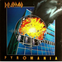 February 5 1983, Def Leppard's album 'Pyromania', started a 92 week run on the US charts, it never reached No.1 but sold over 6 million copies in the US alone.: P Y R O M A N I A February 5 1983, Def Leppard's album 'Pyromania', started a 92 week run on the US charts, it never reached No.1 but sold over 6 million copies in the US alone.