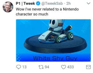 whitepeopletwitter:WhiteShyGuyTwitter meirl: P1 ITweek@TweekSsb 2h  Wow l've never related to a Nintendo  character so much  10  White Shy Guy  13 94 433 whitepeopletwitter:WhiteShyGuyTwitter meirl