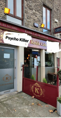 Memes, Psycho, and Restaurant: Pa  :01 6673002  Keshk Cafe Restaurant  Psycho Killer Kesik Caf