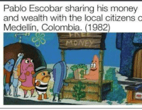 Memes, Pablo Escobar, and 🤖: Pablo Escobar sharing his money  and wealth with the local citizens c  Medellin, Colombia. (1982)