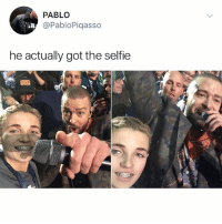 Memes, Selfie, and 🤖: PABLO  @PabloPiqasso  he actually got the selfie Follow @Pablopiqasso for top memes