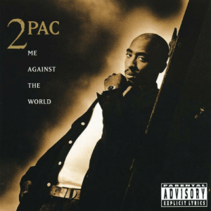 Fav pac album: PAC  ME  AGAINST  THE  WORLD  ADVISORY  EXPLICIT LYRICS Fav pac album