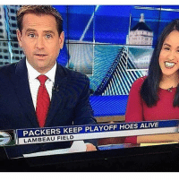 Alive, Hoes, and Memes: PACKERS KEEP PLAYOFF HOES ALIVE  LAMBEAU FIELD Haha what are those?!?! 🔥 playoffbitches playoffhoes fudgepackers
