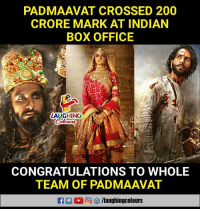 Bailey Jay, Box Office, and Congratulations: PADMAAVAT CROSSED 200  CRORE MARK AT INDIAN  BOX OFFICE  LAUGHING  CONGRATULATIONS TO WHOLE  TEAM OF PADMAAVAT  0回 汐/laughingcolours #Padmaavat