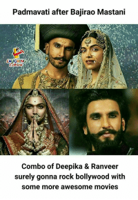 deepika: Padmavati after Bajirao Mastani  AUGHING  Combo of Deepika & Ranveer  surely gonna rock bollywood with  some more awesome movies