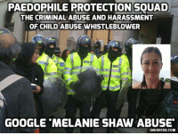 Melanie Shaw Given Two Years Following Secret Court Hearing http://bit.ly/2jLdhPk #Paedophilia: PAEDOPHILE PROTECTION SOUAD  THE CRIMINAL ABUSE AND HARASSMENT  OF CHILD ABUSE WHISTLEBLOWER  GOOGLE MELANIE SHAW ABUSE  DAVIDICKE.COM Melanie Shaw Given Two Years Following Secret Court Hearing http://bit.ly/2jLdhPk #Paedophilia