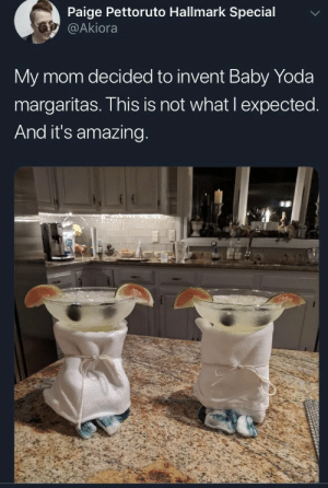 Nailed it, she did: Paige Pettoruto Hallmark Special  @Akiora  My mom decided to invent Baby Yoda  margaritas. This is not what I expected.  And it's amazing. Nailed it, she did