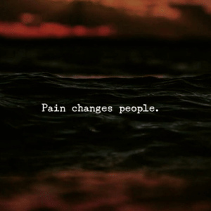 Memes, Struggle, and Kindness: Pain changes people. Let pain fuel you, and struggle transform you 💫 . emotionalintelligence kindness markiron noregrets observe