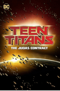 Memes, Titanic, and Teen Titans: PAINS  THE JUDAS CONTRACT Breaking: Teen Titans: The Judas Contract animated movie poster!!! ~Oracle