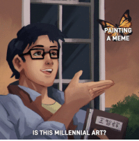 Shit, Tumblr, and Blog: PAINTING  AMEME  IS THIS MILLENNIAL ART? awesomacious:  good shit