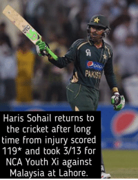 Memes, Malaysia, and Youth: PAKISp  Haris Sohail returns to  the cricket after long  time from injury scored  119* and took 3/13 for  NCA Youth Xi against  Malaysia at Lahore 😍😍😍