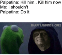 Adults dating are we gonna do it meme palpatine good