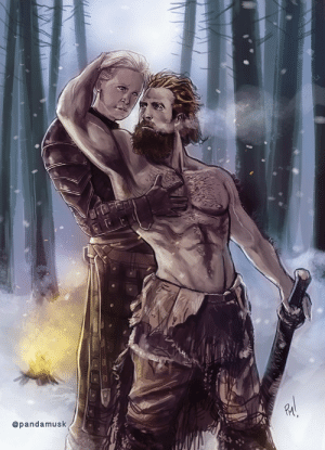 Mind, Mind Right, and Will: @pandamusk This is where Brienne and Tormund will always be in my mind. Right where they belong.