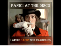 who likes this bacon video!? [song: Panic! At the Disco - I Write Sins Not Tragedies (Part 2-3)]: PANIC! AT THE DISCO  I WRITE BACON  NOT TRAGEDIES who likes this bacon video!? [song: Panic! At the Disco - I Write Sins Not Tragedies (Part 2-3)]