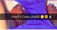 This is a thing?: PANTY CHALLENGE This is a thing?