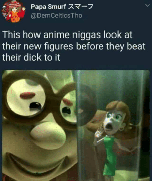 dopl3r.com - Memes - Papa Smurfスマーフ @DemCelticsTho This how ...: Papa Smurf Z7-7  @DemCelticsTho  This how anime niggas look at  their new figures before they beat  their dick to it dopl3r.com - Memes - Papa Smurfスマーフ @DemCelticsTho This how ...