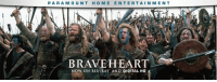 Memes, 🤖, and Braveheart: PARA MOUNT H O M E ENTERTAIN MENT  e BRAVEHEART  NOW ON BLU RAY AND DIGITAL HD