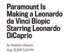 Chilis, Fucking, and God: Paramount ls  Making a Leonardo  da Vinci Biopic  Starring Leonardo  DiCaprio  By Matthew Dessem  Aug. 12 2017 5:34 PM notkatniss:I really truly feel god in this fucking chilis tonight