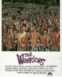 """Memes, Box Office, and 🤖: Paramount Pictures Presents A Lawrence Gordon Production 'THE WARRIORS""""  Executive Producer Frank Marshall Based Upon the Novel by Sol Yurick  Screenplay by David Shaber and Walter Hill Produced by Lawrence Gordon  Directed by Walter Hill Read the Del B00k 38 years ago today, """" TheWarriors"""" released in theaters. It made around $22,000,000 in the box office! WSHH"""