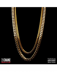 "5 years ago today, @2Chainz released his album ""Based on a T.R.U. Story"" featuring the tracks ""No Lie"", ""I'm Different"", & ""Birthday Song""🔥💯 https://t.co/pTH2JFmvhc: PARENTA L  2 CHAIN  ADVISORY  EXPLICIT CONTENT  BASED ON A T.R.U.STORY 5 years ago today, @2Chainz released his album ""Based on a T.R.U. Story"" featuring the tracks ""No Lie"", ""I'm Different"", & ""Birthday Song""🔥💯 https://t.co/pTH2JFmvhc"
