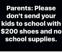 Bailey Jay, Dank, and Parents: Parents: Please  don't send your  kids to school with  $200 shoes and no  school supplies.