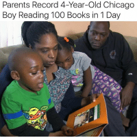 """""""No matter how awesome your weekend was, you probably didn't accomplish as much as Caleb Green. The four-year-old boy read 100 books in one day, and his parents streamed the entire thing to Facebook Live from their Chicago home. The stream garnered a few thousand views from across the country, but those numbers matter much less than Caleb's impressive weekend reading load. Encouraging young children to read is obviously important, as is supporting their dreams. When Caleb's father, Sylus, heard that his son wanted to read 100 books in one day, he was not sure it could be done. Sylus told the local ABC affiliate that he """"had the gut reaction to talk [Caleb] down a little bit,"""" but that he """"learned to just dream bigger"""" from the experience. """"I am going to set unrealistic goals for myself this coming year,"""" he said, """"and I'm going to be inspired by Caleb to not quit on him and just push through it."""""""" via: @moorinformation: Parents Record 4-Year-Old Chicago  Boy Reading 100 Books in 1 Day """"No matter how awesome your weekend was, you probably didn't accomplish as much as Caleb Green. The four-year-old boy read 100 books in one day, and his parents streamed the entire thing to Facebook Live from their Chicago home. The stream garnered a few thousand views from across the country, but those numbers matter much less than Caleb's impressive weekend reading load. Encouraging young children to read is obviously important, as is supporting their dreams. When Caleb's father, Sylus, heard that his son wanted to read 100 books in one day, he was not sure it could be done. Sylus told the local ABC affiliate that he """"had the gut reaction to talk [Caleb] down a little bit,"""" but that he """"learned to just dream bigger"""" from the experience. """"I am going to set unrealistic goals for myself this coming year,"""" he said, """"and I'm going to be inspired by Caleb to not quit on him and just push through it."""""""" via: @moorinformation"""